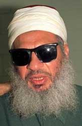 Sheikh Omar Abdul-Rahman.