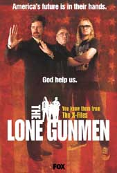 An advertisement for the Lone Gunmen show.