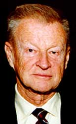Zbigniew Brzezinski.