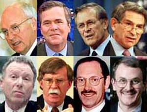 People involved in the 2000 PNAC report (from top left): Vice President Cheney, Florida Governor Jeb Bush, Defense Secretary Rumsfeld, Deputy Defense Secretary Paul Wolfowitz, Cheney Chief of Staff I. Lewis Libby, Undersecretary of State John Bolton, Undersecretary of Defense Dov Zakheim, and author Eliot Cohen.