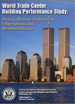 FEMA's World Trade Center Building Performance Study.
