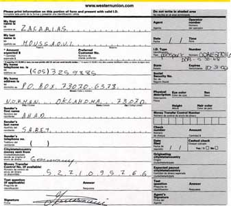 A Western Union money transfer between Ahad Sabet (Ramzi bin al-Shibh's alias) and Moussaoui in Norman, Oklahoma.