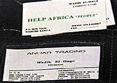 On top is El-Hage's business card for his fake charity, Help Africa People. Below is his card for his business Anhar Trading. On the lower left is a US address and on the lower right is Darkazanli's address in Germany.