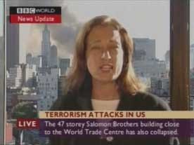 The BBC's Jane Standley, reporting the collapse of WTC 7 while it is visible still standing behind her.