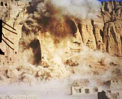 Destruction of the Buddhas of Bamiyan.