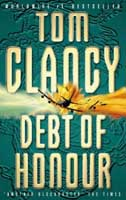 Debt of Honor, by Tom Clancy.