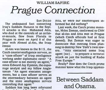 William Safire&#8217;s New York Times editorial published November 12, 2001, in which he calls the alleged meeting between Atta and an Iraqi agent an &#8220;undisputed fact.&#8221;