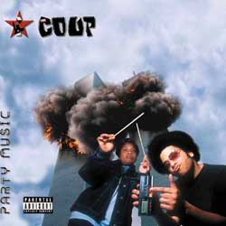 The original cover design for The Coup's album Party Music.