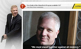 A screenshot of Glenn Beck&#8217;s Web site, currently displaying this image on the front page. It juxtaposes a message urging Americans to &#8216;stand together against all violence&#8217; with an image of Beck posing with a handgun.