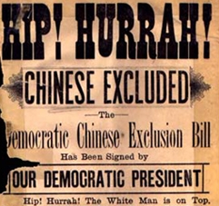 "A handbill celebrating the passage of the Chinese Exclusion Act. The phrase at the bottom reads: ""Hip! Hurrah! The white man is on top."""