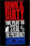 The cover of Jake Tapper&#8217;s book &#8216;Down and Dirty.&#8217;