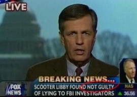 Fox News tells viewers Libby not guilty.