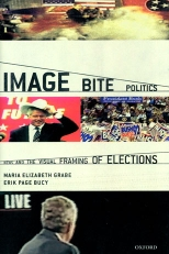 Cover of Grabe and Bucy&#8217;s &#8216;Image Bite Politics.&#8217;