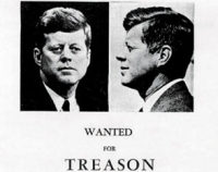 Part of a poster distributed by the John Birch Society in Dallas in the days before President Kennedy's motorcade travels through that city. Kennedy will be assassinated while in the motorcade.