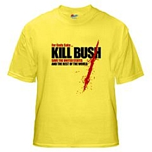 The &#8216;Kill Bush&#8217; T-shirt as sold on CafePress.