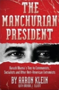The cover of Klein and Elliott&#8217;s &#8216;The Manchurian President.&#8217;