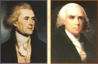James Madison and Thomas Jefferson.