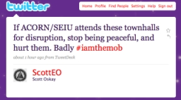 Screenshot of Scott Oskay's Twitter message urging health care reform protesters to 'hurt' ACORN and SEIU members 'badly.'