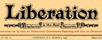 The masthead for the March 7, 1939 issue of &#8216;Liberation,&#8217; a magazine published by the &#8216;Silver Shirts.&#8217; 