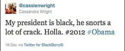 A 'tweet' sent by College Republican Cassie Wright regarding President Obama.