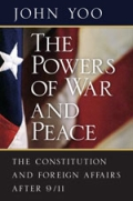 John Yoo's 'The Powers of War and Peace.'