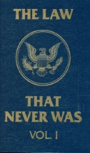The cover of the first volume of 'The Law that Never Was.'