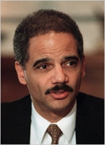 Eric Holder.