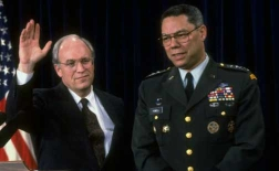 Dick Cheney and Colin Powell.