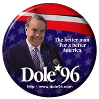 1996 Dole presidential campaign button.