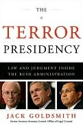Jack Goldsmith's 'The Terror Presidency.'